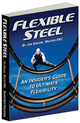 Flexible Steel, Jon Engum, Mobility, Flexibility, Strength, Kettlebells